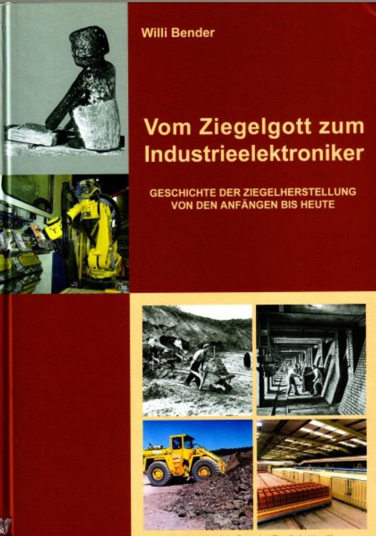 Willy Bender - Vom Ziegelgott zum Industrieelektroniker